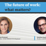 Interview - The future of work: what matters? with Viviana Premazzi and Jonathan Kaufman
